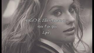 Kygo Here for You ft. Ella Henderson - Lyrics