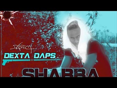 Dexta Daps - Shabba Madda Pot (Raw) May 2015