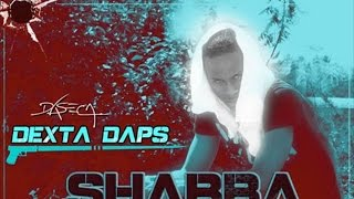 Dexta Daps - Shabba Madda Pot (Raw) May 2015