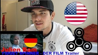 AMERICAN REACTS to GERMAN YOUTUBER *JULIEN BAM FIDGET SPINNER TRAILER*