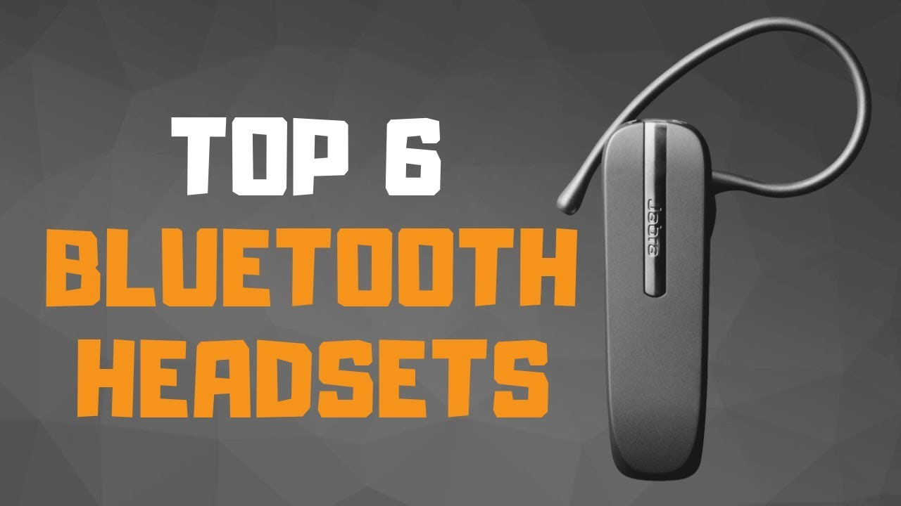 Best Bluetooth Headset In 2019 Top 6 Bluetooth Headsets Review Youtube