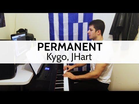 Permanent - Kygo, JHart Piano Cover by Niko Kotoulas