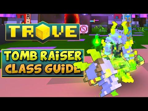 TOMB RAISER CLASS GUIDE / TUTORIAL | Trove Tomb Raiser Rework 2020