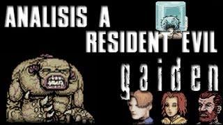 Loquendo - Análisis a Resident Evil: Gaiden - GB color