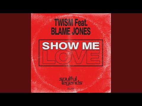Show Me Love (Original Mix)