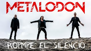 Metalodon: Rompe el silencio (2020) Song Video Heavy Metal Classics Hard Rock Clássico en Español