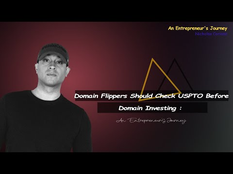 Domain Flippers Should Check USPTO Before Domain Investing : An Entrepreneur's Journey