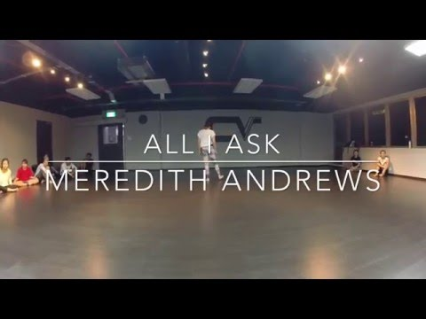 All I Ask - Meredith Andrews | Choreography By Cheryl