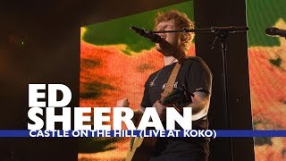 Download Ed Sheeran - 'Castle On The Hill' (Live At Capital Up Close) MP3 song and Music Video