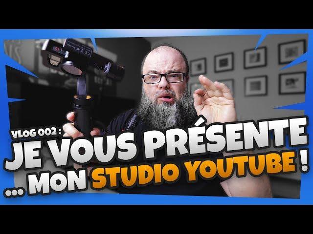 Mon studio youtube à la maison | Vlog 002