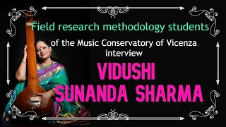 Interview to Indian singer Vidushi Sunanda Sharma - an academic project