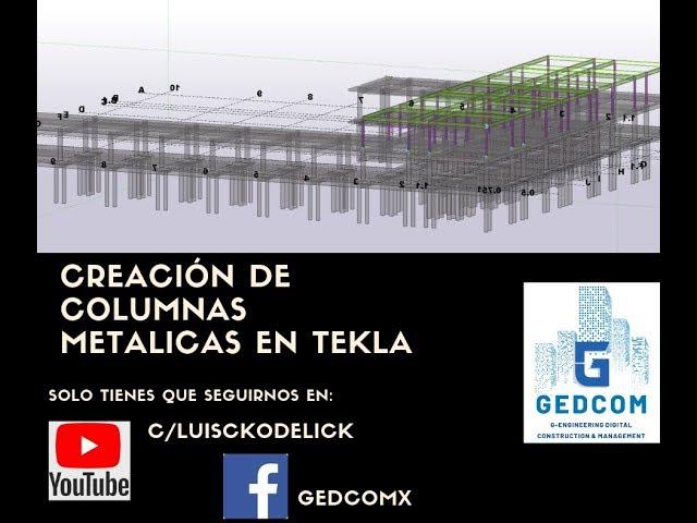 Tekla Structures | 14 Creación de Columnas Metalicas en Tekla