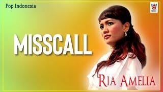 Download lagu Ria Amelia - Misscall (House Dangdut Exclusive)