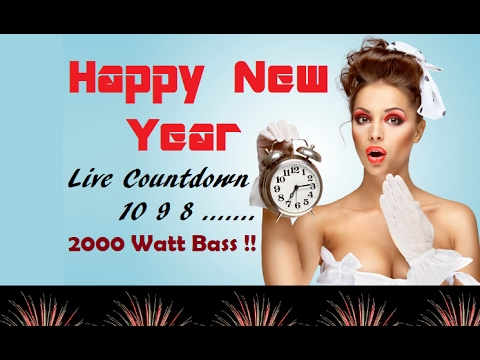 New Year 2018 Countdown Timer With 2000 Watt Bass Music, Song, Greetings, Wishes, Images, Quotes 🔊