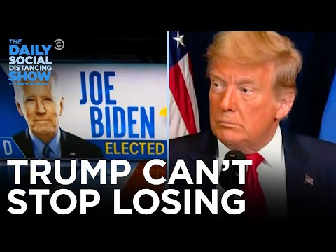 Donald Trump, Loser-in-Chief | The Daily Social Distancing Show
