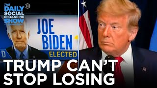 Download lagu Donald Trump, Loser-in-Chief | The Daily Social Distancing Show