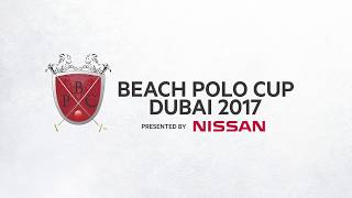 World Class Beach Polo Dubai Event 2017 (Highlights )