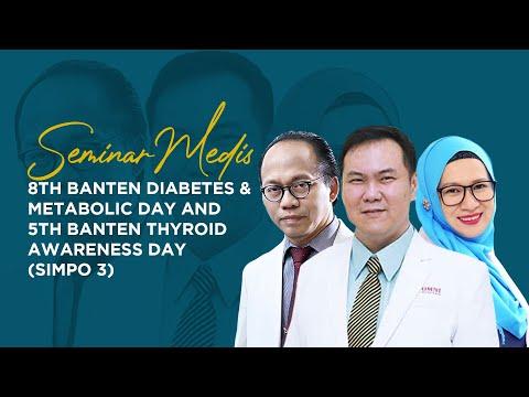 8th Banten Diabetes & Metabolic Day and 5th Banten Thyroid Awareness Day (SIMPO 3)