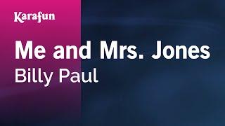 Karaoke Me and Mrs. Jones - Billy Paul *