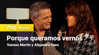 Vanesa Martín y Alejandro Sanz - Porque queramos vernos (actuación Especial Navidad 2020)