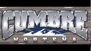 Cumbre norteña -  Ya te olvide