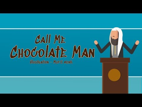 Chocolate Man - Mufti Menk - Blessed Home Series