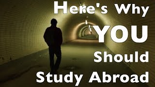Why YOU Should Study Abroad thumbnail