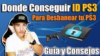 Guia para Conseguir ID para Desbanear PS3 - CONSEJOS