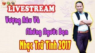 [Livestream] Mr Vượng Râu: Nhạc Trữ Tình - Râu Và Những Người Bạn