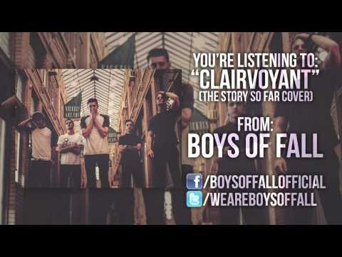 The Story So Far - Clairvoyant (Boys Of Fall cover)