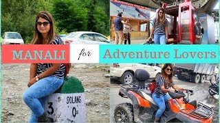 Manali Tourist Places – How I Made It To All the Places In Just One Day | Tourism Video