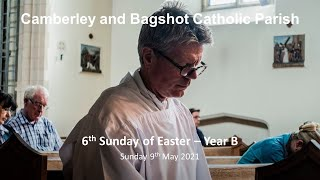 Homily 6th Sunday of Easter Year B