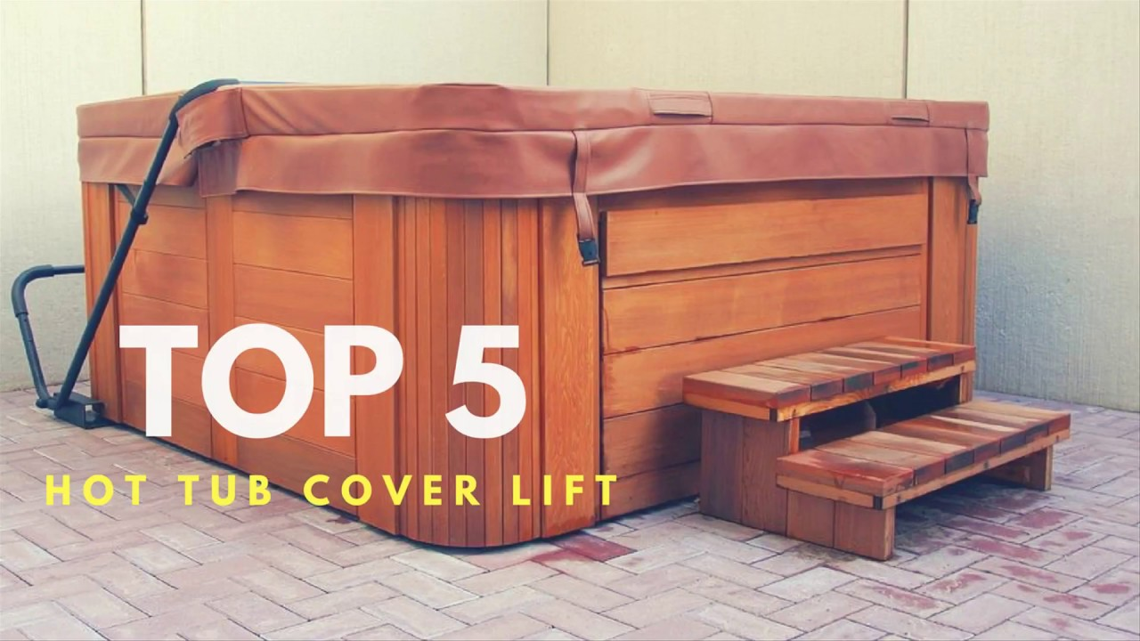 Top 5 Best Hot Tub Cover Lift - YouTube
