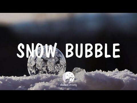 Snow Bubble - Indie/Pop/Folk Compilation | December 2020