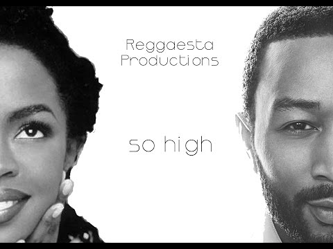 John Legend ft. Lauryn Hill - So High (reggae version by Reggaesta)