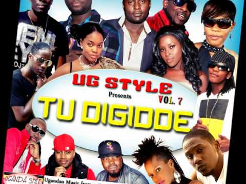 UG Style Vol 7: Tu Digidde (1hr Nonstop Ugandan Music)