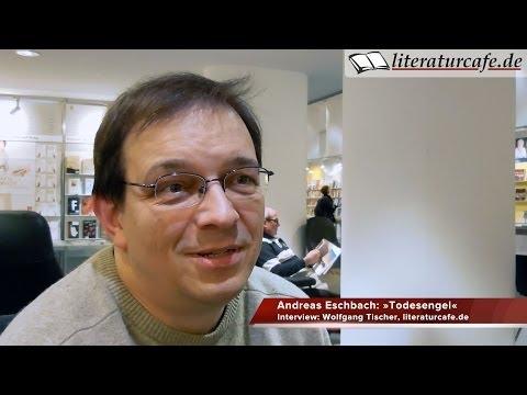 Andreas Eschbach über seinen Thriller »Todesengel«