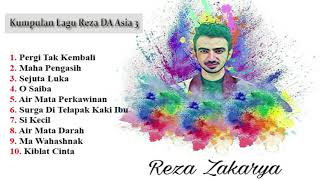 Kumpulan Lagu Reza DA Asia 3 (Full Album)