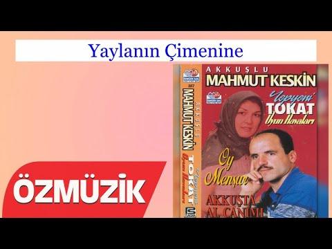 Yaylanın Çimenine - Mahmut Keskin (Official Video)