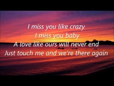 I Miss You Like Crazy - Natalie Cole