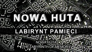 Nowa Huta labirynt pamięci with English subtitles