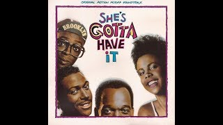She's Gotta Have It - Soundtrack (1986) | Music Composed by Bill Lee
