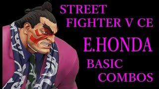 STREET FIGHTER V CE E.HONDA BASIC COMBOS【スト5CE エドモンド本田 基礎コンボ】