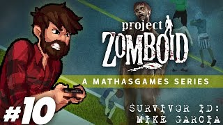 Project Zomboid | Power, Please | Let's Play Project Zomboid Gameplay Survivor 2 Part 10