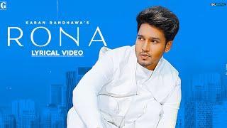 Rona : Karan Randhawa (Full Song) Latest Punjabi Songs 2020 | Geet MP3