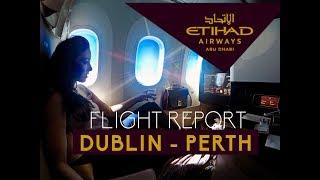 Etihad Airways | Airbus 330 & Boeing 787-9 | Dublin - Perth | Business Class