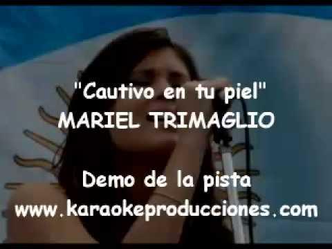Mariel Trimaglio   Cautivo en tu piel DEMO PISTA KARAOKE INSTRUMENTAL