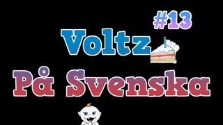 Voltz På Svenska #13 - Portalen -