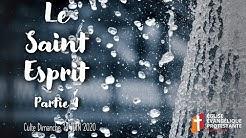 Le Saint-Esprit - partie 1 - Culte dimanche 14 juin 2020