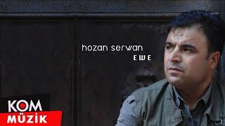 Hozan Serwan - Ewe (Audio © Kom Müzik)